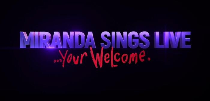 Miranda Sings Live - Your Welcome